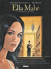 Ella Mahé Vol. 3: Celle qui n'a pas de nom