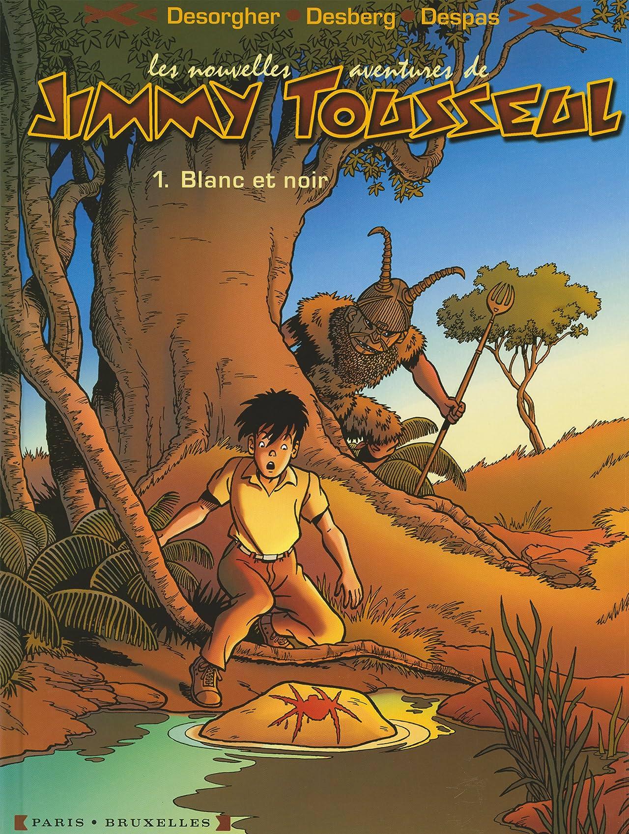 Les nouvelles aventures de Jimmy Tousseul Vol. 1: Blanc et noir