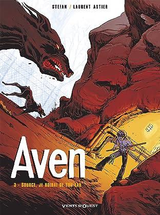 Aven Vol. 3: Source, je boirai ton eau