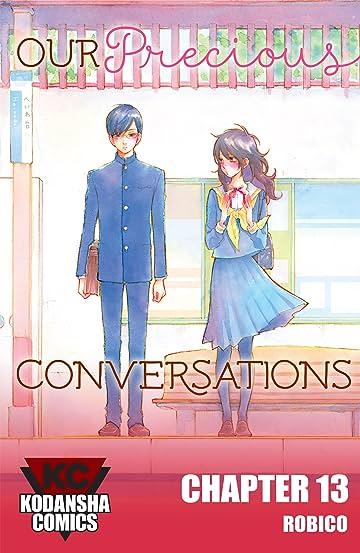 Our Precious Conversations #13