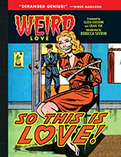 WEIRD Love Tome 6: So This is Love