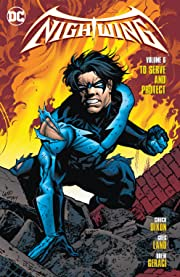 Nightwing (1996-2009) Vol. 6: To Serve and Protect