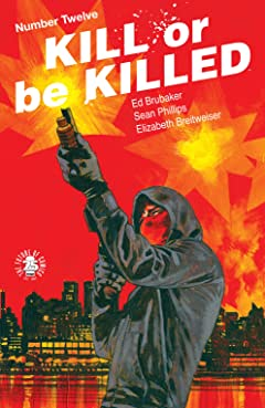 Kill Or Be Killed #12