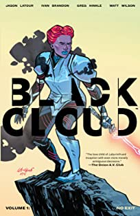 Black Cloud Vol. 1: No Exit