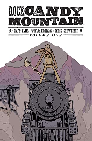 Rock Candy Mountain Tome 1: No Exit