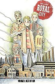 Royal City Vol. 1: Next Of Kin