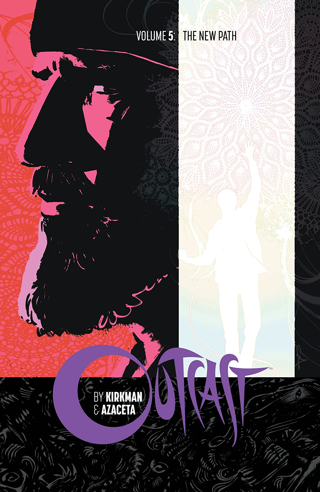 Outcast By Kirkman & Azaceta Tome 5: The New Path