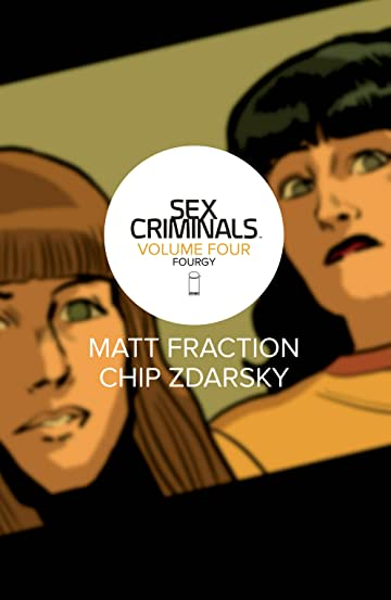 Sex Criminals Vol. 4: Fourgy!
