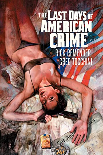 Last Days Of American Crime Vol. 1