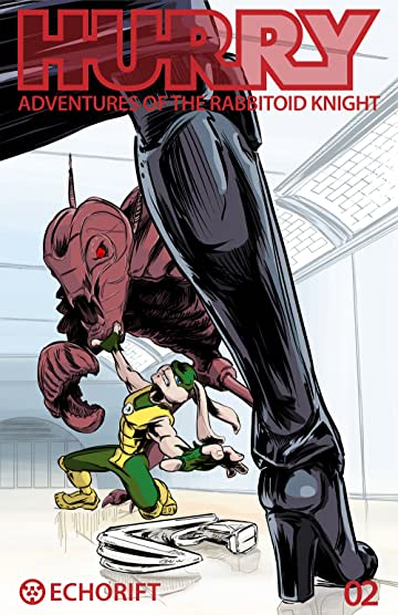 Hurry: Adventures of the Rabbitoid Knight #2