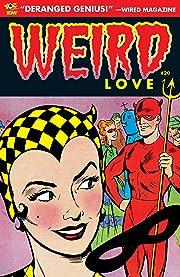 WEIRD Love #20