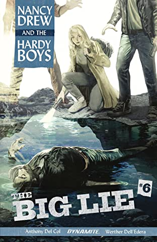 Nancy Drew And The Hardy Boys: The Big Lie #6