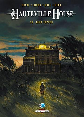 Hauteville House Vol. 10: Jack Tupper