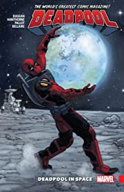 Deadpool: World's Greatest Tome 9: Deadpool In Space