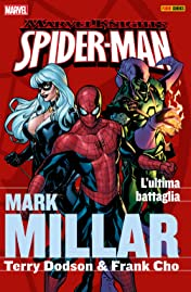 Spider-Man by Millar Vol. 2: L'ultima Battaglia