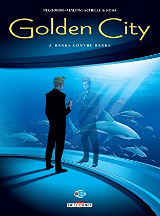 Golden City Tome 2: Banks contre Banks