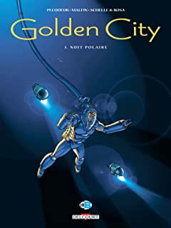 Golden City Vol. 3: Nuit polaire
