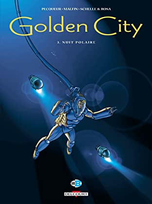 Golden City Tome 3: Nuit polaire