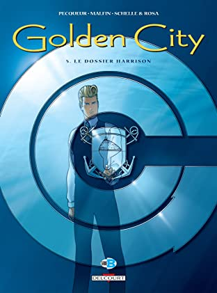 Golden City Tome 5: Le dossier Harrison
