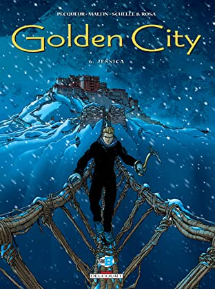 Golden City Tome 6: Jessica