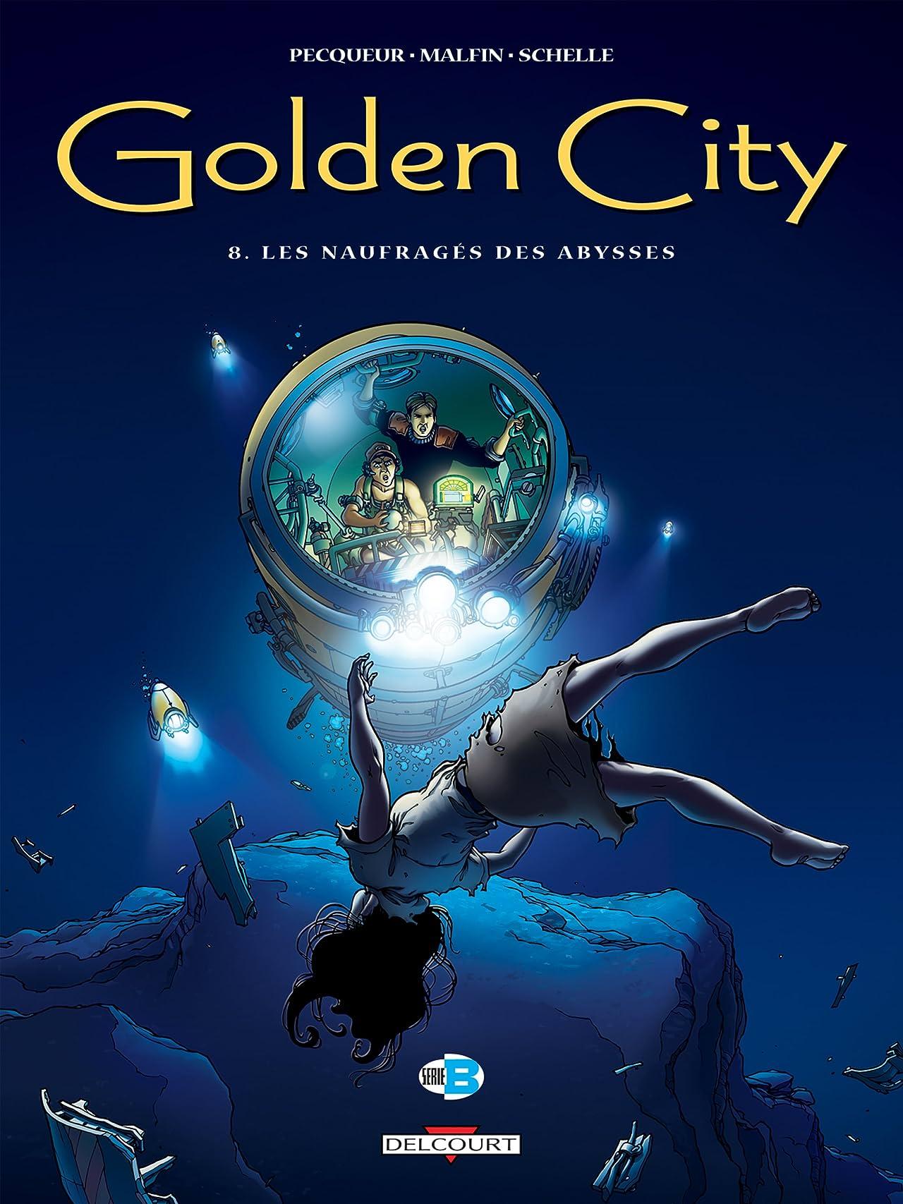 Golden City Vol. 8: Les naufragés des abysses