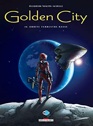 Golden City Tome 10: Orbite terrestre basse