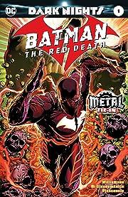 Batman: The Red Death (2017) #1