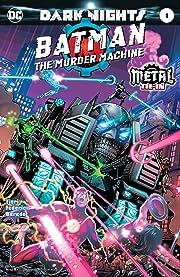 Batman: The Murder Machine (2017) #1