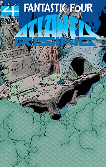 Fantastic Four: Atlantis Rising (1995) #1