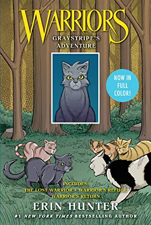Warriors: Graystripe's Adventure: The Lost Warrior, Warrior's Refuge, Warrior's Return