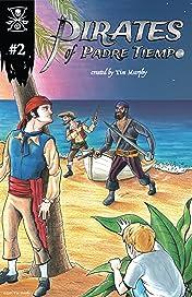Pirates of Padre Tiempo #2