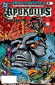 Underworld Unleashed: Apokolips--Dark Uprising (1995) #1