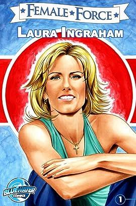 Female Force #27: Laura Ingraham