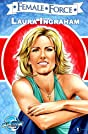 Female Force #27: Laura Ingraham
