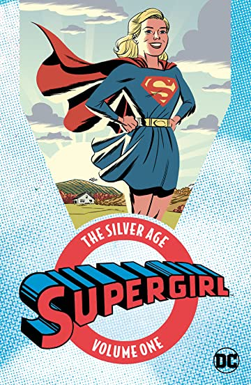 Supergirl: The Silver Age Tome 1