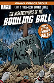 The Misadventures of The Bowling Ball #3