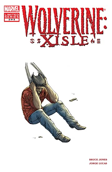 Wolverine: XISLE (2003) #2 (of 5)