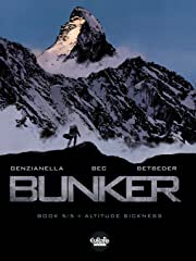 Bunker Vol. 5: Altitude Sickness