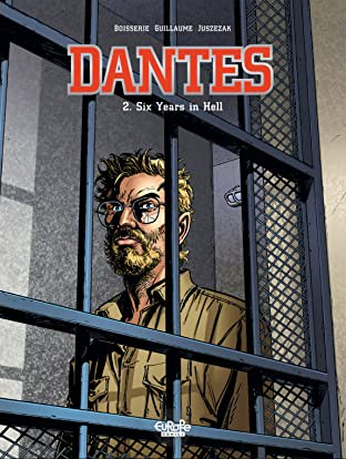 Dantes Tome 2: Six years in hell