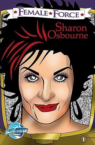 Female Force: Sharon Osbourne