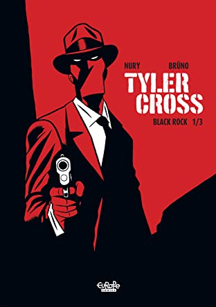 Tyler Cross - Volume 1 #1: Black Rock