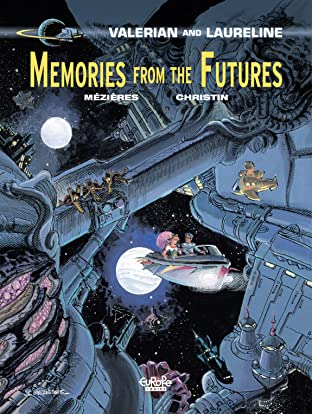 Valerian Vol. 22: Memories from the futures