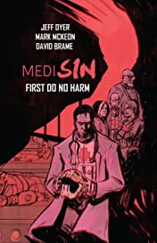 Medisin Vol. 1: First Do No Harm