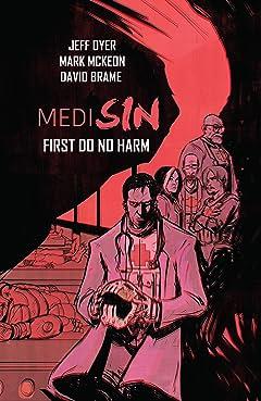 Medisin Vol. 1: First Do No Harm