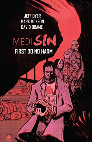 Medisin Tome 1: First Do No Harm