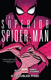 Superior Spider-Man Vol. 2: A Troubled Mind