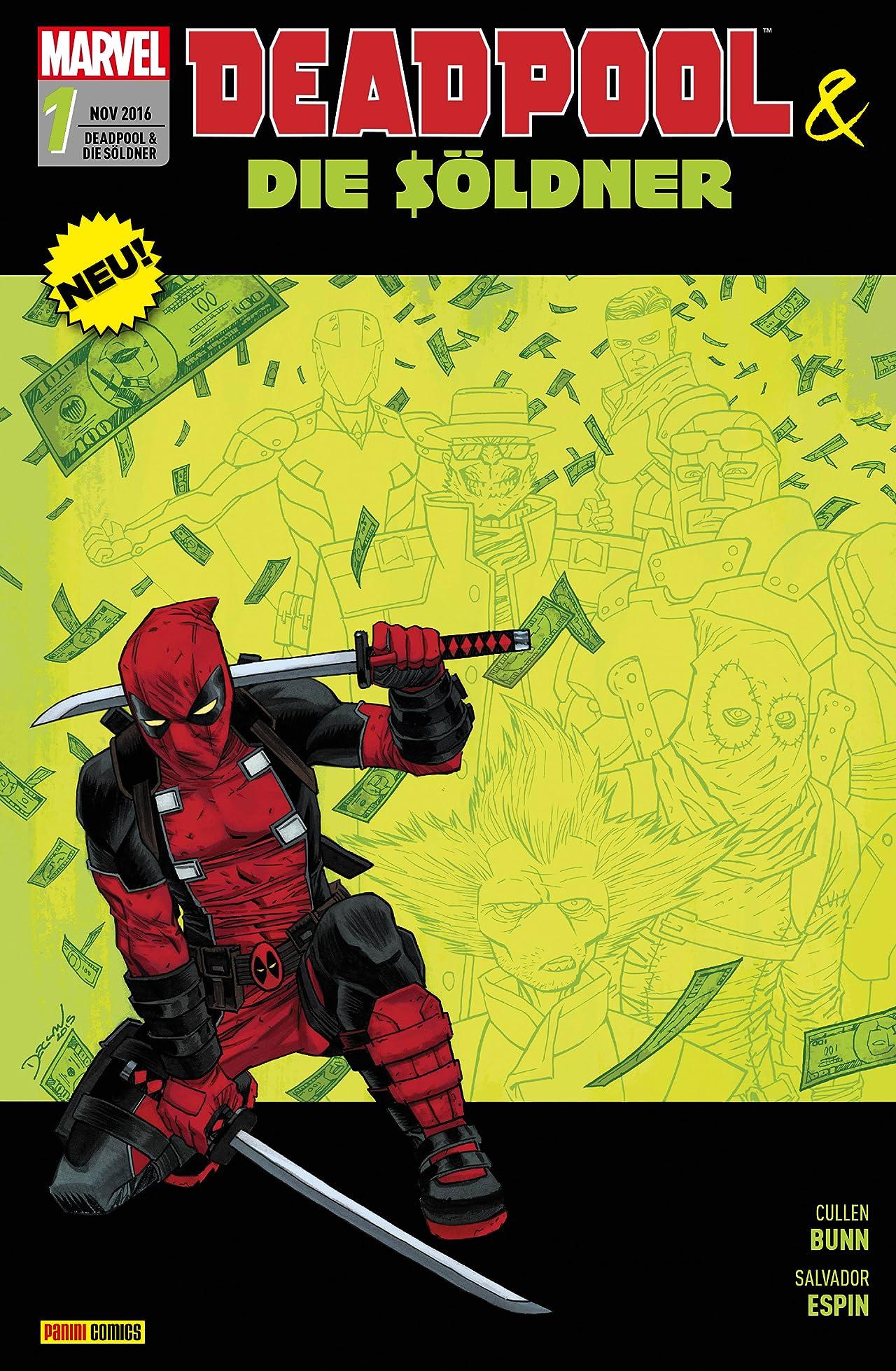 Deadpool & die Söldner Vol. 1: Für eine Handvoll Dollar