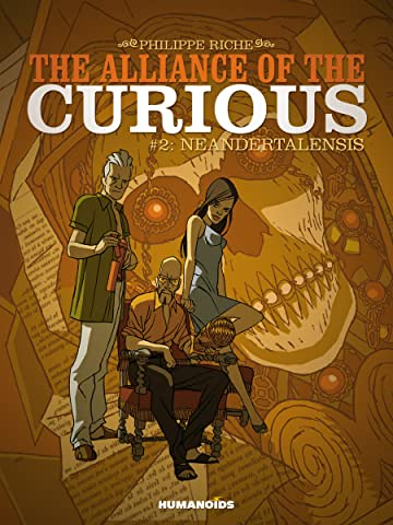 The Alliance of the Curious Vol. 2: Neandertalensis