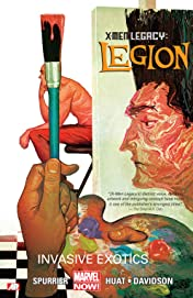 X-Men Legacy: Legion Vol. 2: Invasive Exotics