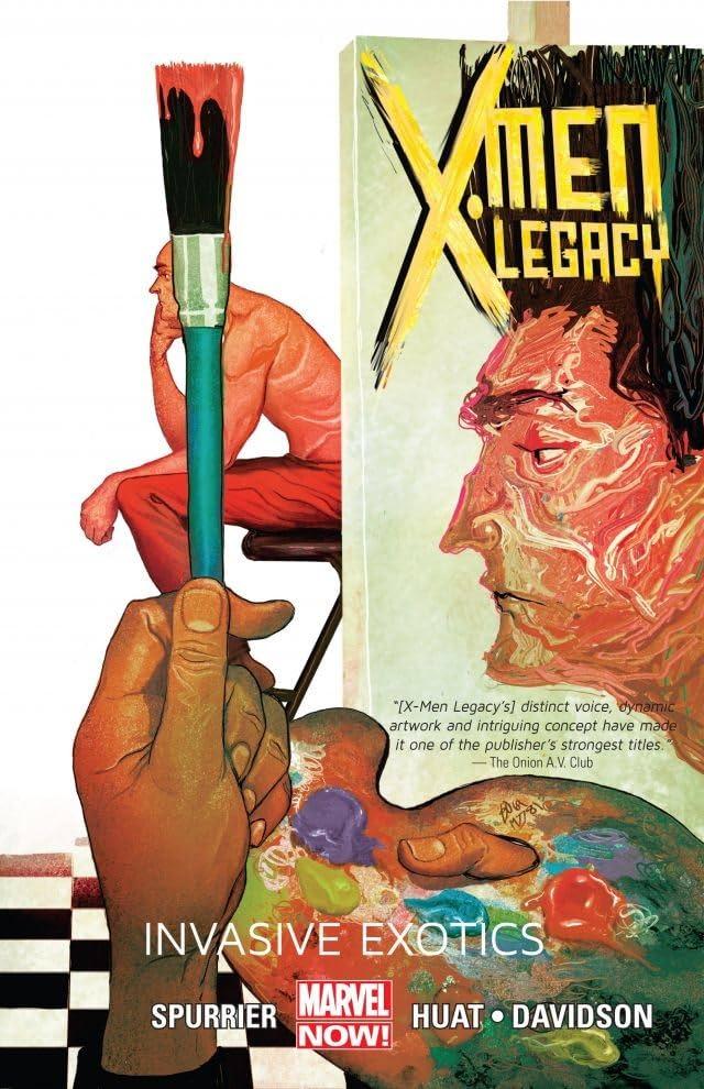X-Men: Legacy Vol. 2: Invasive Exotics